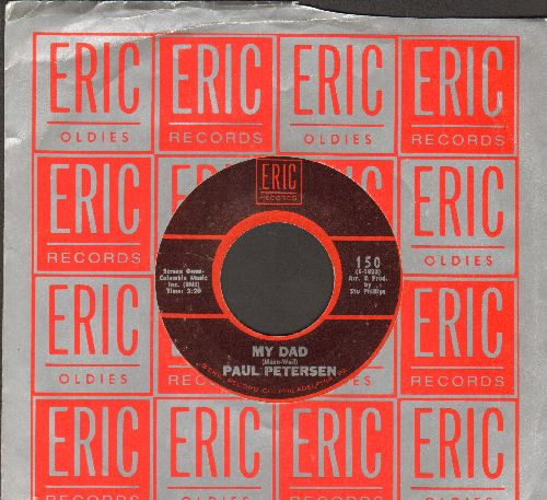 Petersen, Paul - My Dad/She Can't Find Her Keys (double-hit re-issue with Eric company) - NM9/ - 45 rpm Records