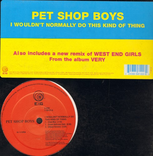 Pet Shop Boys - I Wouldn't Normally Do This Kind Thing (4 different Dance Club Mixes)/West End Girls (&: 45 minutes version) (12 inch vinyl Maxi Single) - NM9/ - Maxi Singles