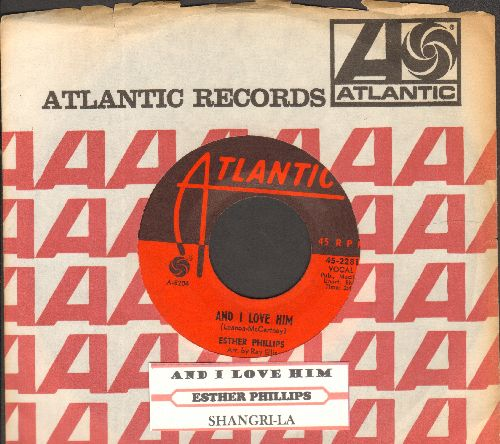 Phillips, Esther - And I Love Him/Shangri-La (with juke box label and Atlantic company sleeve) - NM9/ - 45 rpm Records