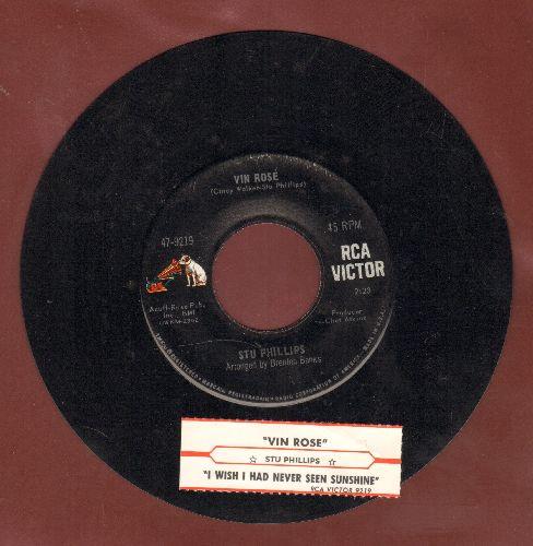 Phillips, Stu - Vin Rose/I Wish I Had Never Seen Sunshine (with juke box label) - NM9/ - 45 rpm Records