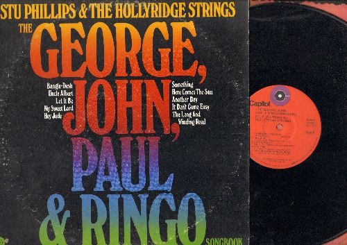 Phillips, Stu & Hollyridge Stings - George, John, Paul & Ringo: Something, Here Comes The Sun, Hey Jude, Uncle Albert, Let It Be (vinyl STEREO LP record) - EX8/VG7 - LP Records