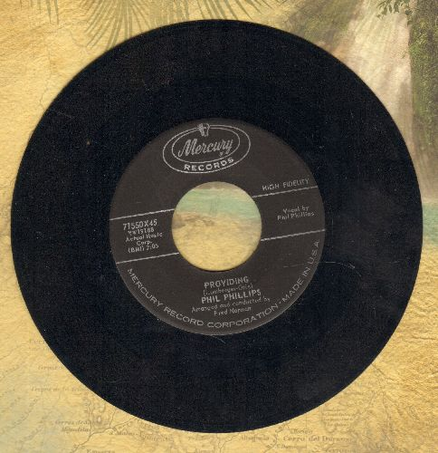Phillips, Phil - Providing/Don't Leave Me - VG7/ - 45 rpm Records