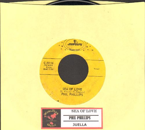 Phillips, Phil - Sea Of Love (Come With Me To The Sea)/Juella (authentic-looking re-issue with juke box label) - EX8/ - 45 rpm Records