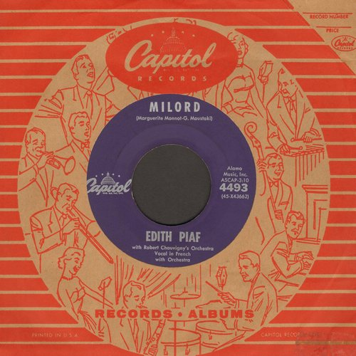 Piaf, Edith - Milord/Milord by Franck Pourcel & His Orchestra on flips-side (purple label first pressing with Capitol company sleeve) - VG7/ - 45 rpm Records