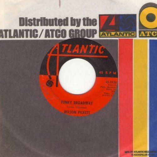 Pickett, Wilson - Funky Broadway/I'm Sorry About That (with Atlantic company sleeve) - EX8/ - 45 rpm Records