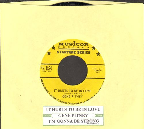 Pitney, Gene - It Hurts To Be In Love/I'm Gonna Be Strong (authentic-looking double-hit re-issue with juke box label) - NM9/ - 45 rpm Records