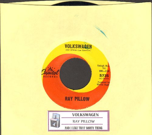 Pillow, Ray - Volkswagen/And I Like That Sorta Thing - NM9/ - 45 rpm Records