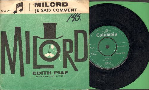 Piaf Edith - Milord/Je Sais Comment (Danish Pressing with picture sleeve, removable spindle adapror) - EX8/VG7 - 45 rpm Records