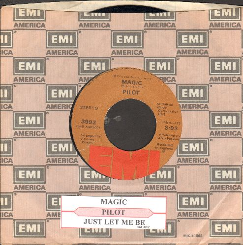 Pilot - Magic/Let It Be Me (with juke box label and company sleeve) - NM9/ - 45 rpm Records