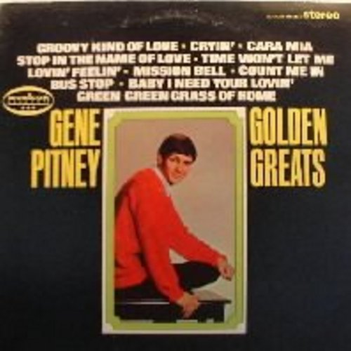 Pitney, Gene - Golden Greats: Cara Mia, Time Won't Let Me, Baby I Need Your Lovin', Cryin', Groovy Kind Of Love - NM9/EX8 - LP Records