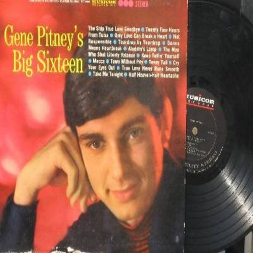 Pitney, Gene - Gene Pitney's Big Sixteen: Twenty Four Hours From Tulsa, Only Love Can Break A Heart, The Man Who Shot Liberty Valance, Mecca, Town Without Pity, Half Heaven--Half Heartache, True Love Never Runs Smooth (Vinyl STEREO LP record) - NM9/EX8 -