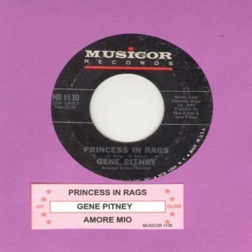 Pitney, Gene - Princess In Rags/Amore Mio (with juke box label) - NM9/ - 45 rpm Records