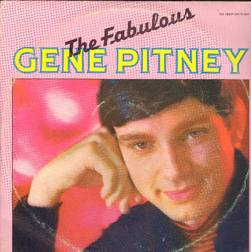 Pitney, Gene - The Fabulous Gene Pitney: The Man Who Shot Liberty Valence, I Wanna Love My Life Away, Mecca, Town Without Pity (2 vinyl LP record set, re-issue of vintage recordings) - M10/VG7 - LP Records