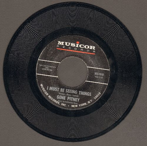 Pitney, Gene - I Must Be Seeing Things/Marianne (sol) - VG7/ - 45 rpm Records