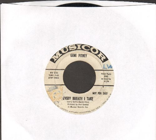 Pitney, Gene - Every Breath I Take/Mr. Moon, Mr. Cupid And I (DJ advance pressing) - VG7/ - 45 rpm Records