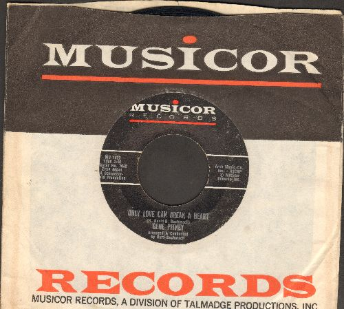 Pitney, Gene - Only Love Can Break A Heart/If I Didn't Have A Dime (with vintage Musicor company sleeve) - NM9/ - 45 rpm Records