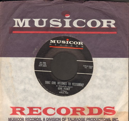 Pitney, Gene - That Girl Belongs To Yesterday/Who Needs It (with Musicor company sleeve) - EX8/ - 45 rpm Records