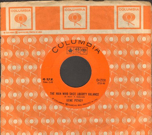 Pitney, Gene - The Man Who Shot Liberty Valence/Town Without Pity (Canadian Pressing with Columbia company sleeve) - EX8/ - 45 rpm Records