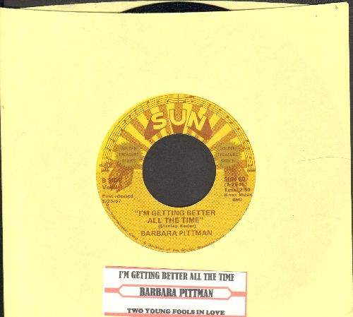Pittman, Barbara - I'm Getting Better All The Time/Two Young Fools In Love (authentic-looking double-hit re-issue with juke box label) - NM9/ - 45 rpm Records
