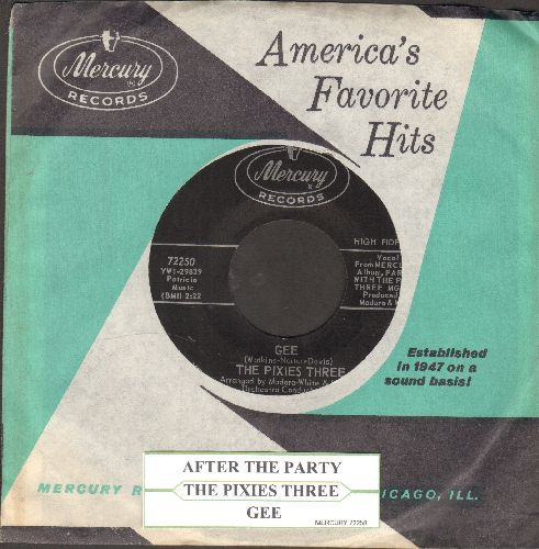 Pixies Three - Gee/After The Party (with vintage Mercury company sleeve and juke box label)  - NM9/ - 45 rpm Records