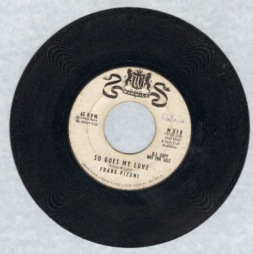 Pizani, Frank - So Goes My Love/Play A Slow One (DJ advance pressing) - VG7/ - 45 rpm Records