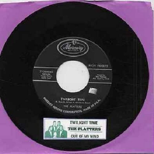 Platters - Twilight Time/Out Of My Mind (with juke box label) - EX8/ - 45 rpm Records