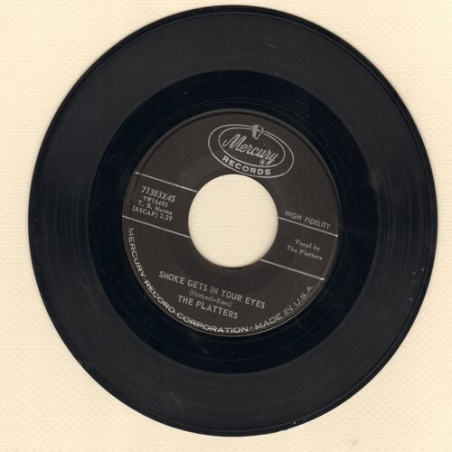 Platters - Smoke Gets In Your Eyes/No Matter What You Are - EX8/ - 45 rpm Records