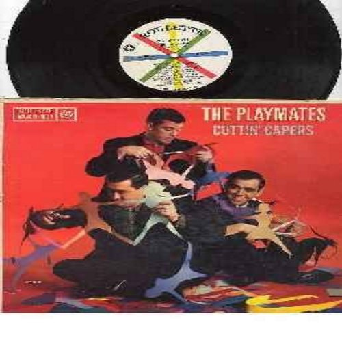 Playmates - Cuttin' Capers: Let's Have A Party, Women Drivers, Egypt, Bag Of Sand, Modern Science (vinyl MONO LP record) - VG7/VG7 - LP Records