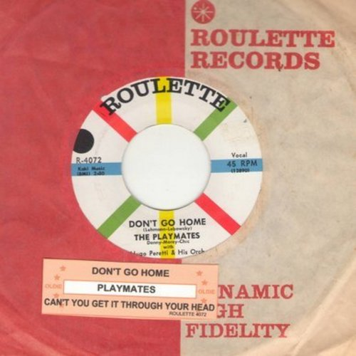 Playmates - Don't Go Home/Can't You Get It Through Your Head (with Roulette company sleeve and juke box label) - M10/ - 45 rpm Records