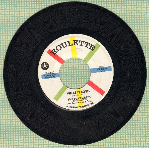 Playmates - What Is Love? (5 Feet Of Heaven & A Pony-Tail)/I Am  - EX8/ - 45 rpm Records