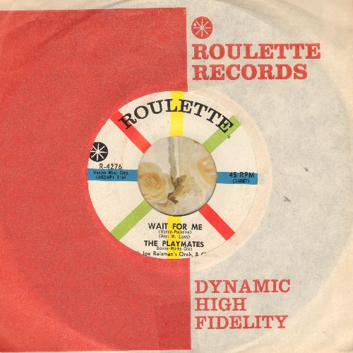 Playmates - Wait For Me/Eyes Of An Angel (with Roulette company sleeve) - NM9/ - 45 rpm Records
