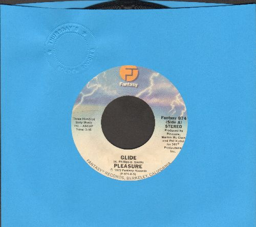 Pleasure - Glide/Thoughts Of Old Flames - EX8/ - 45 rpm Records