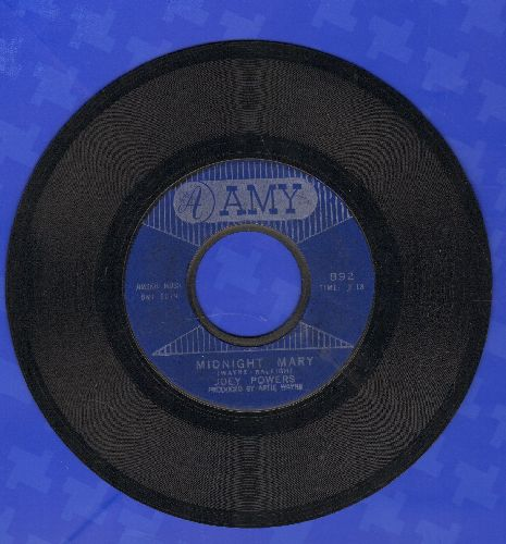 Powers, Joey - Midnight Mary/Where Do You Want The World Delivered - VG7/ - 45 rpm Records