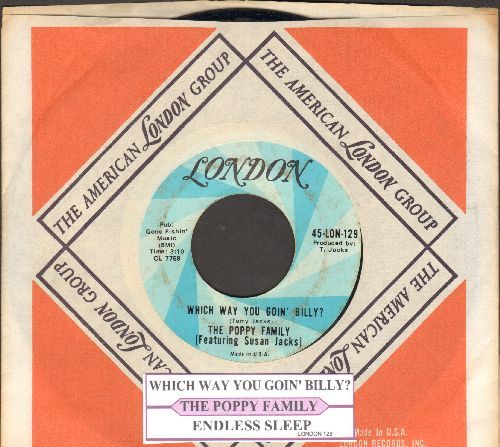 Poppy Family - Which Way You Goin' Billy? (Can I Go Too?)/Endless Sleep (with juke box label and London company sleeve) - EX8/ - 45 rpm Records