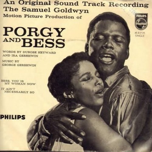 Porgy And Bess - Porgy And Bess: Bess You Is My Woman Now/It Ain't Necessarily So (with picture sleeve, Made in Holland) - EX8/VG7 - 45 rpm Records