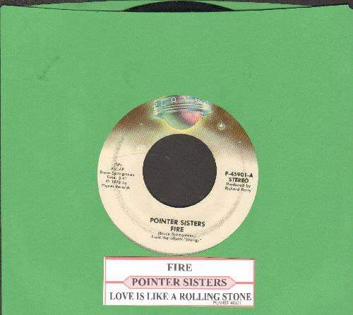Pointer Sisters - Fire/Love Is Like A Rolling Stone (with juke box label) - EX8/ - 45 rpm Records