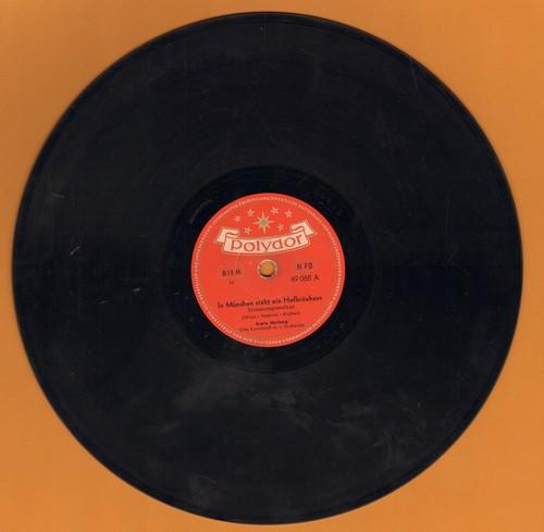 Hartung, Erwin & Otto Kermbach Orchester - In Munchen steht ein Hofbrauhaus/Du kannst nicht treu sein (10 inch 78 rpm record of DEFINITIVE Traditional German Party Tunes! - German Pressing) - EX8/ - 78 rpm