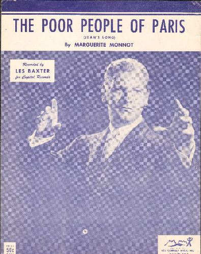 Baxter, Les & His Orchestra - The Poor People Of Paris - Vintage SHEET MUSIC for the Edith Piaf Hit, made popular in the US by Big Band Leader Les Baxter (feateured in cover art!) - NM9/ - Sheet Music