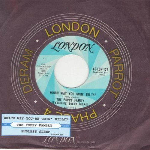 Poppy Family - Which Way You Goin' Billy? (Can I Go Too?)/Endless Sleep (with London company sleeve) - NM9/ - 45 rpm Records