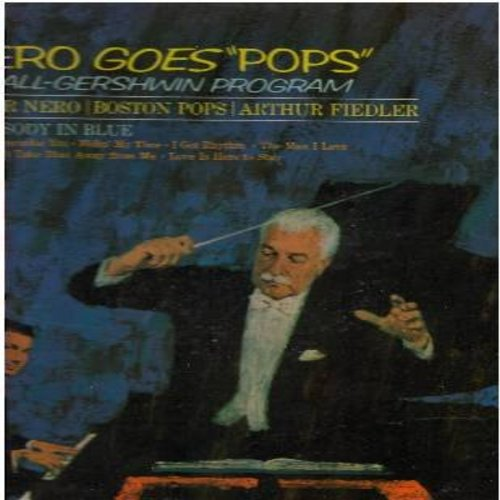 Nero, Peter, Arthur Fielder & The Boston Pops - Nero Goes
