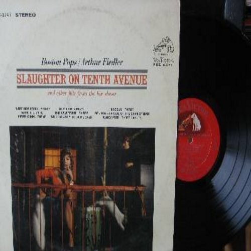 Boston Pops/Arthur Fiedler - Slaughter On 10th Avenue: Peter Gunn Theme, Exodus Theme, Ben Hur Parade Of The Chariotteers, Never On Sunday, Mack The Knife, West Side Story Medley (Vinyl STEREO LP record) - NM9/EX8 - LP Records