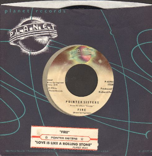 Pointer Sisters - Fire/Love Is Like A Rolling Stone (with juke box label and Planet company sleeve) - EX8/ - 45 rpm Records