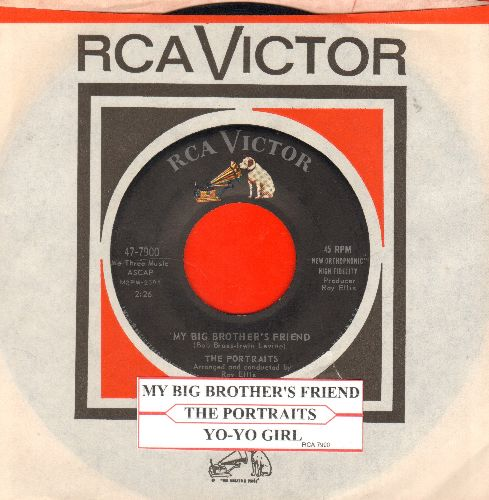 Portraits - My Big Brother's Friend/Yo-Yo Girl (with juke box label and vintage RCA company sleeve) - EX8/ - 45 rpm Records