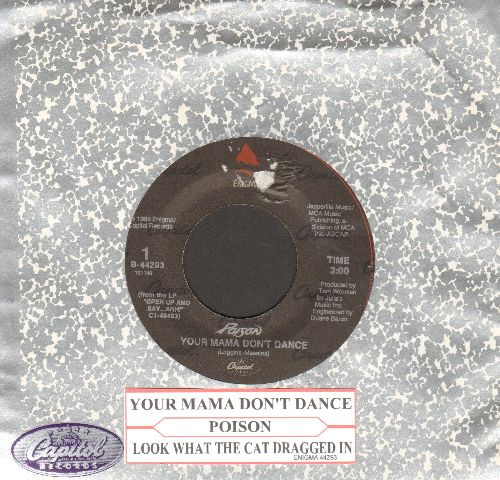 Poison - Your Mama Don't Dance/Look What The Cat Dragged In (with Capitol company sleeve and juke box label) - NM9/ - 45 rpm Records