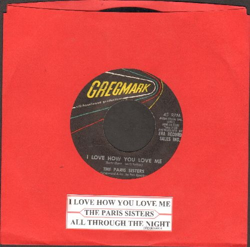 Paris Sisters - I Love How You Love Me/All Through The Night (with juke box label) - VG7/ - 45 rpm Records
