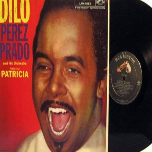 Prado, Perez & His Orchestra - Dilo Ugh!: Patricia, Why Wait, Cuban Rock, Pretty Doll, Bandido, Back Bay Shuffle (vinyl MONO LP record) - NM9/EX8 - LP Records