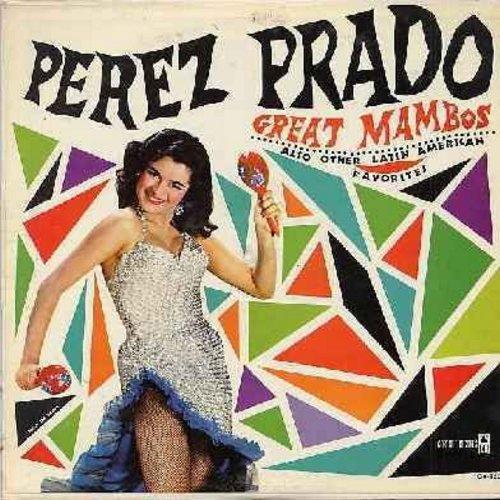 Prado, Perez - Great Mambos: Cuba En Cha Cha Cha, Lucky Mambo, Asi Asi, Azuquito Con Leche, Siempre, Ahora Si Tengo Un Amor (Vinyl MONO LP record) - NM9/EX8 - LP Records