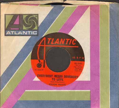 Pickett, Wilson - Everybody Needs Somebody To Love/Bothing You Can Do (with Atlantic company sleeve) - EX8/ - 45 rpm Records