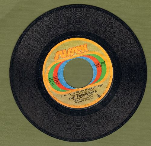 Presidents - 5-10-15-20 (25 -30 Years Of Love)/I'm Still Dancing  - NM9/ - 45 rpm Records