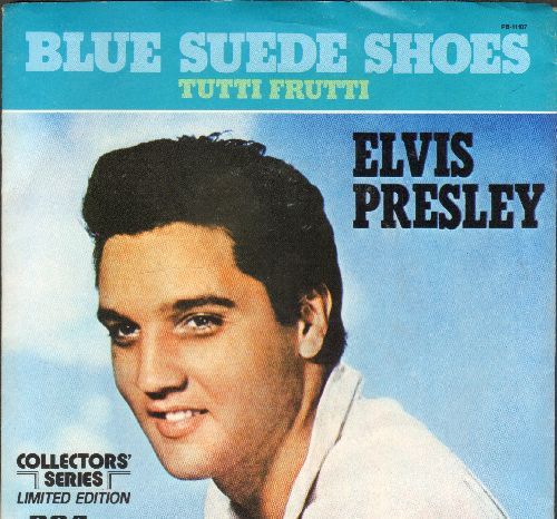 Presley, Elvis - Blue Suede Shoes/Tutti Frutti  (1977 Collector's Series pressing with picture sleeve) - NM9/NM9 - 45 rpm Records